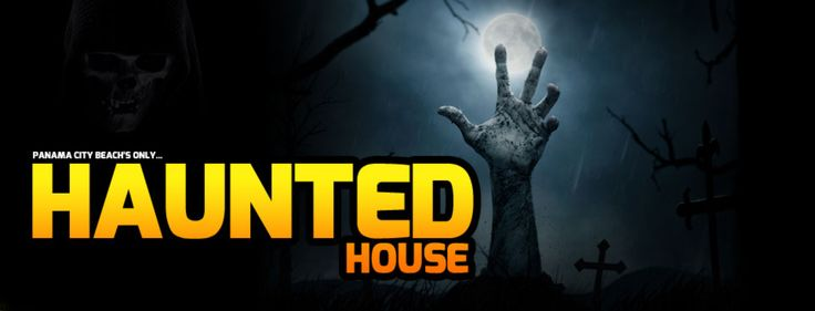 Haunted Houses In Panama City Beach Fl