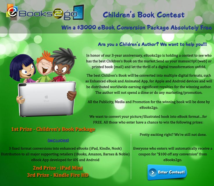 Are you a children's book author ! Participate in our 3-year anniversary children's book contest to win a $3000 eBook Conversion Package Absolutely Free!