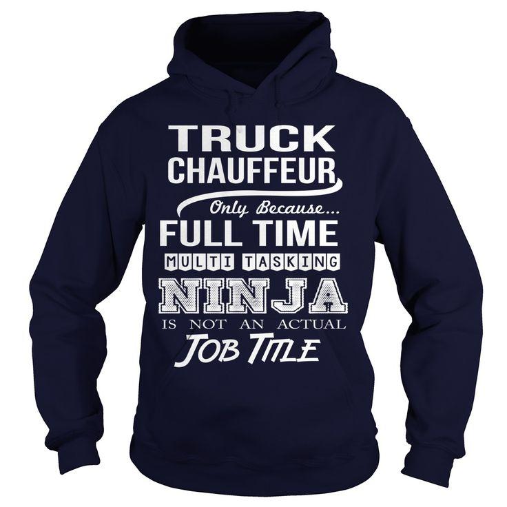 TRUCK CHAUFFEUR T-Shirts, Hoodies. VIEW DETAIL ==► https://www.sunfrog.com/LifeStyle/TRUCK-CHAUFFEUR-97577423-Navy-Blue-Hoodie.html?id=41382