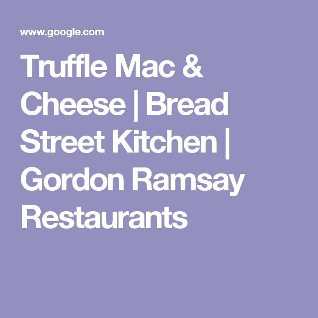 Truffle Mac & Cheese | Bread Street Kitchen | Gordon Ramsay Restaurants