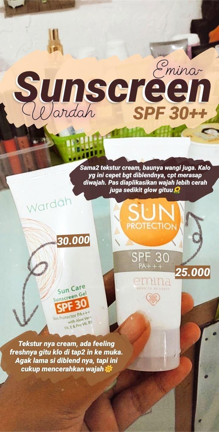 Sunscreen Spf30 Sunscreen Skincare Lowbudget Makeupdaily Wardah Emina Skincareremaj Perawatan Kulit Produk Perawatan Kulit Alami Perawatan Kulit Alami