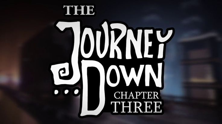 The Journey Down: Chapter Three Official trailer (Finally the trilogy is complete!)