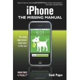 iPhone: The Missing Manual (Paperback)By David Pogue