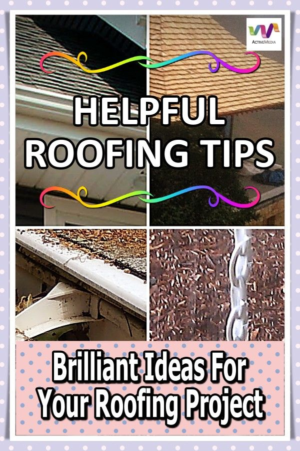 Easy And Practical Roofing Tips That You Can Use In 2020 With Images Roofing Roof Repair Roofing Jobs
