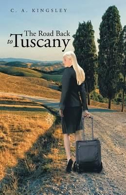 The Road Back to Tuscany