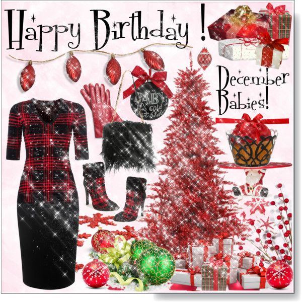 Happy Birthday!  December Babies! by calamity-jane-always on Polyvore featuring Alexander Wang, Alexander McQueen, gx by Gwen Stefani, Maiyet, Coach, Sage & Co., Kurt Adler, Christmas, happybirthday and fashionset