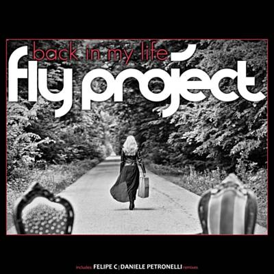 Back In My Life - Fly Project
