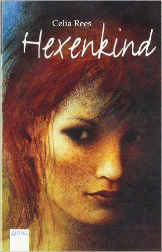 Hexenkind (Arena Taschenbücher): Amazon.de: Celia Rees, Angelika Eisold-Viebig: Bücher
