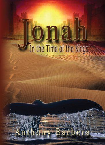Jonah In the Time of the Kings: A Novel by [Barbera, Anthony]