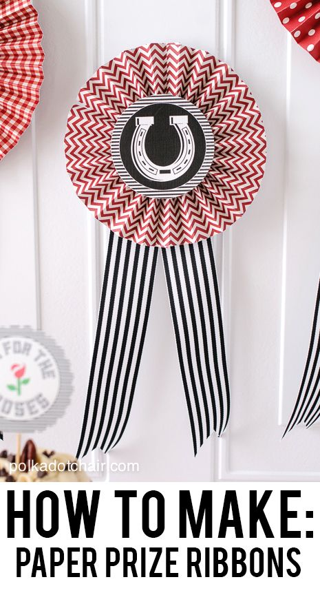 How to make Paper Prize Ribbons and Rosettes with free printables for the centers.