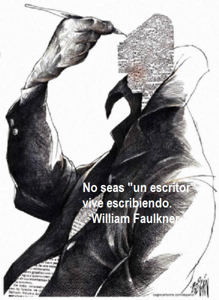 Aunque parece un juego de palabras, esta invitación que hace William Faulkner habla de la vivencia de lo que se hace por vocación, por fascinación... y hasta por necesidadopor búsqueda per...