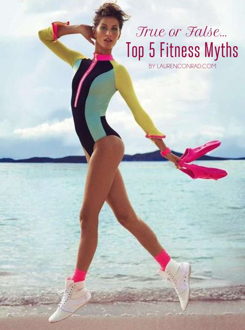True or False: 5 Fitness Myths, Debunked!