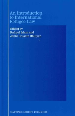 An Introduction to International Refugee Law (Hardcover)  $190.95