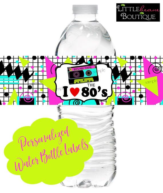 80's Birthday Party 80's water bottle labels I love