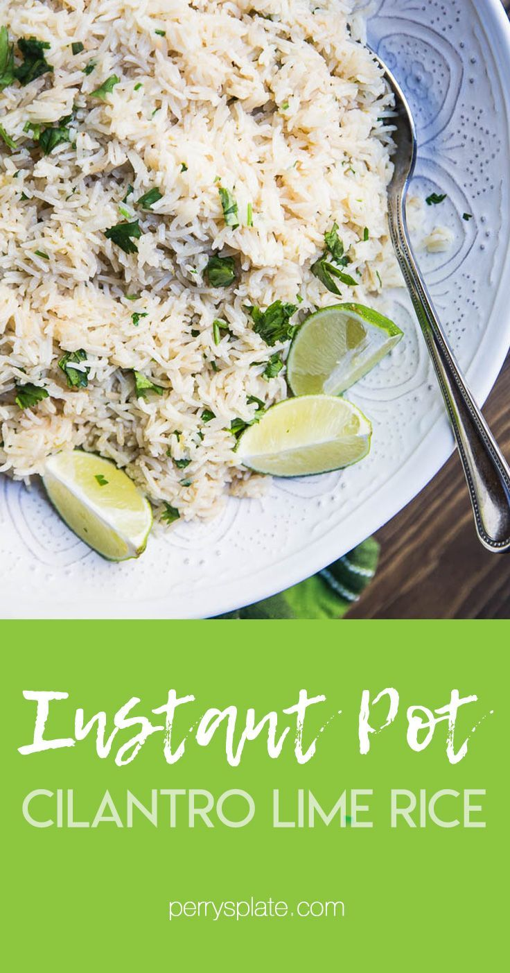 Cafe Rio Or Costa Vida Cilantro Rice Copycat For Instant Pot Perrysplate Com Instantpotrecipes Inst In 2020 Cilantro Lime Rice Lime Rice Costa Vida Rice Recipe