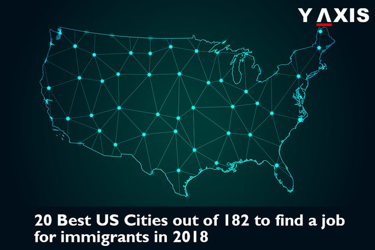 20 Best US Cities out of 182 most populated #US cities to find a #Job for #Immigrants in #2018 have been revealed by Wallet Hub, the personal finance site & they were compared for 26 parameters. #USWorkVisa #USJobs #USImmigration #YAxisVisas #YAxisImmigration
