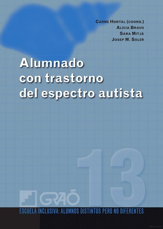 Alumnado con trastorno del espectro autista - Josep M. Soler Prats, Sara Mitjà Farrerós, Alicia Bravo Altieri - Google Llibres