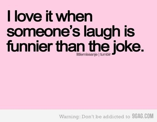 I'm the one with that laugh.