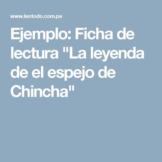 """Ejemplo: Ficha de lectura """"La leyenda de el espejo de Chincha"""""""