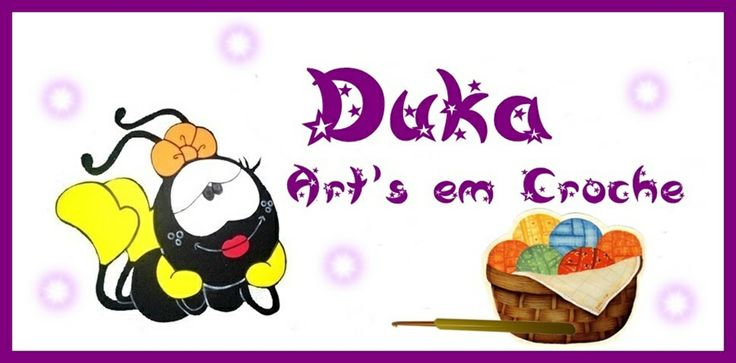 Duka - Blog: Duka Art's em Crochê