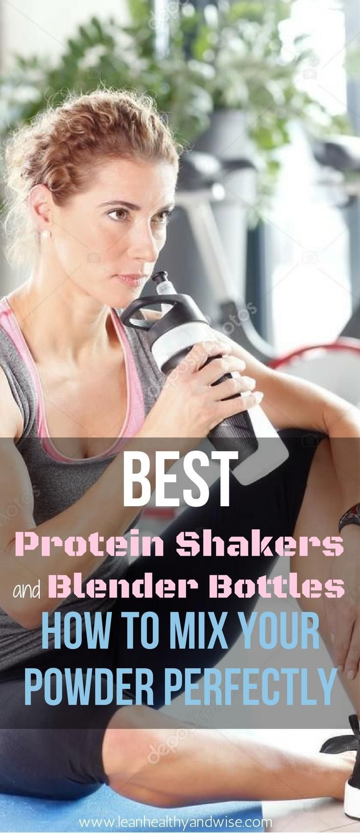 Thinking about getting a new protein shaker or blender bottle? This detailed review guide will show you how to select the best shake mixer cup for your needs. via @leanhealthywise