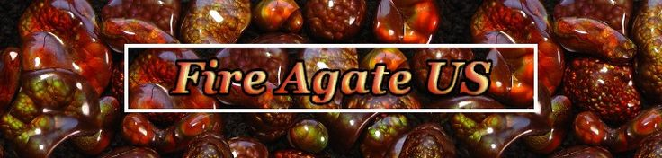 Your online source for information on Fire Agate Gemstones. We specialize in fire agate gems, fire agate rough, fire agate jewelry and fire agate mineral specimens. Please visit our website at www.fireagate.us