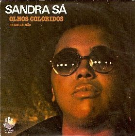 Sandra De Sá - Olhos Coloridos (Vinyl) at Discogs