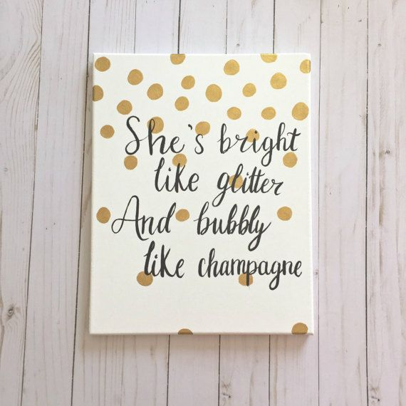 Shes bright like glitter and bubbly like champagne, inspirational quote painting, black and gold painting, wall decor, wall hanging, gift