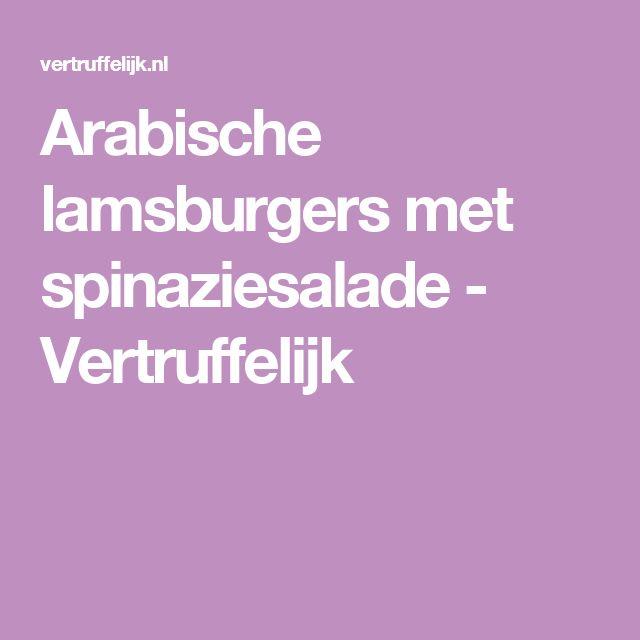 Arabische lamsburgers met spinaziesalade - Vertruffelijk