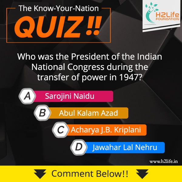 Who Was The President Of The Indian National Congress During The Transfer Of Power In 1947 A Sarojini Naidu B General Knowledge Quiz Chief Justice Of India
