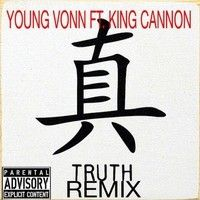 YOUNG VONN FT KING CANNON TRUE (REMIX by PAC_MAN! on SoundCloud
