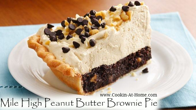 Mile High Peanut Butter Brownie Pie | Cooking at Home