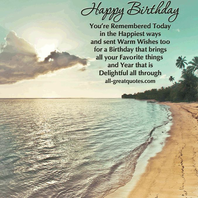 Happy-Birthday-..-You're-Remembered-Today-in-the-Happiest-ways-and-sent-Warm-Wishes-too-Happy-Birthday-Wishes-Greetings-all-greatquotes.com_.jpg (677×677)