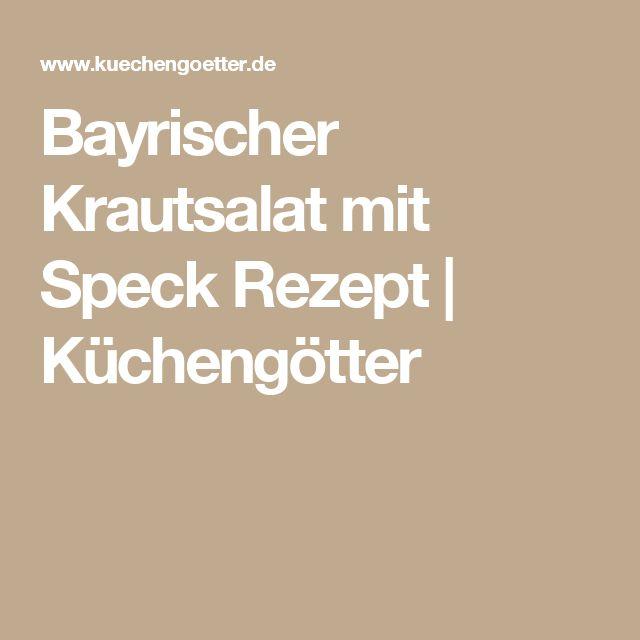 Bayrischer Krautsalat mit Speck Rezept | Küchengötter