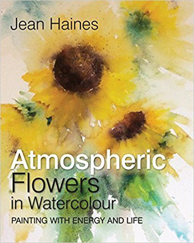 Pdf Download Jean Haines Atmospheric Flowers In Watercolour Free