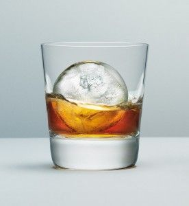 Ice Ball. Melts slower then cubed ice. Less water in your drink.