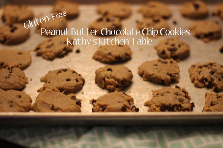 Gluten-Free Peanut Butter Chocolate Chip Cookie   Kathy's Kitchen Table