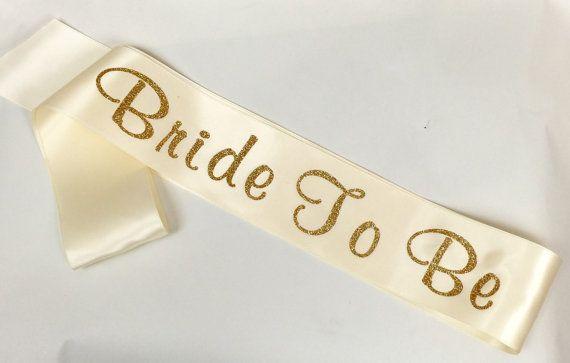 Ivory Sash with Gold Glitter, Bride To Be Sash, Custom Bridal Sash, Bachelorette Sash, Bride to Be Sash