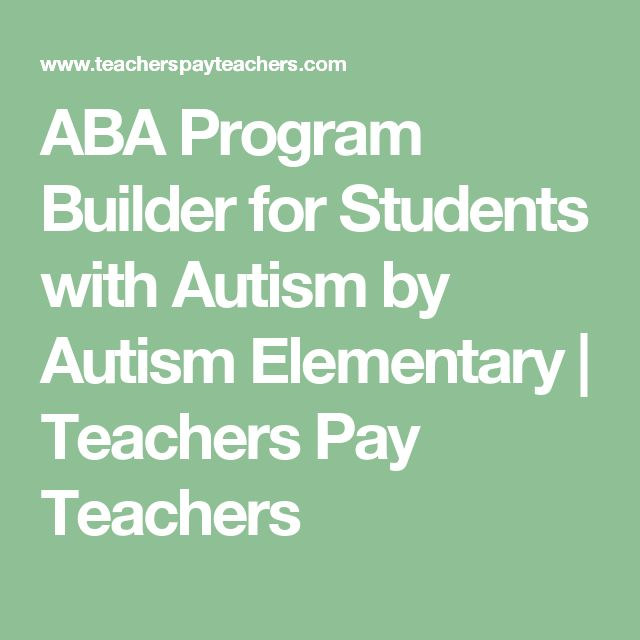 ABA Program Builder for Students with Autism by Autism Elementary  | Teachers Pay Teachers