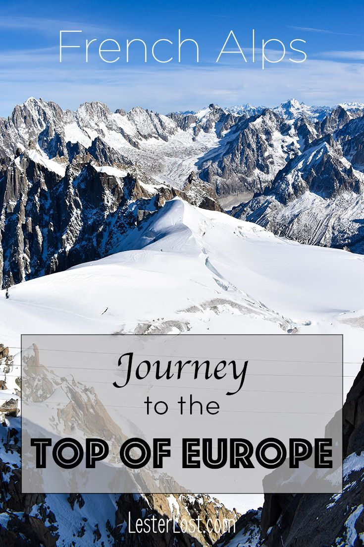 France | Travel France | French Alps | Aiguille du Midi | Mont-Blanc | Chamonix | Chamonix Mont-Blanc | Mountaineering | Mountain Climbing | Snow | Snow Holidays | Telepherique | Swiss Alps | Italian Alps | Mountain Views | Altitude Adventure | High Altitude | Adventure Travel #chamonixmontblanc #frenchalps #travel #france