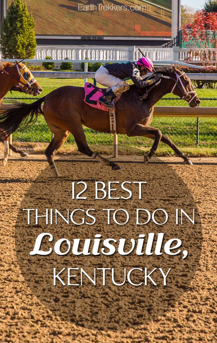 12 best things to do in Louisville, Kentucky. Muhammad Ali, Churchill Downs, Kentucky Derby, Louisville Slugger, and best restaurants to try.