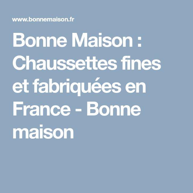 Bonne Maison : Chaussettes fines et fabriquées en France  - Bonne maison