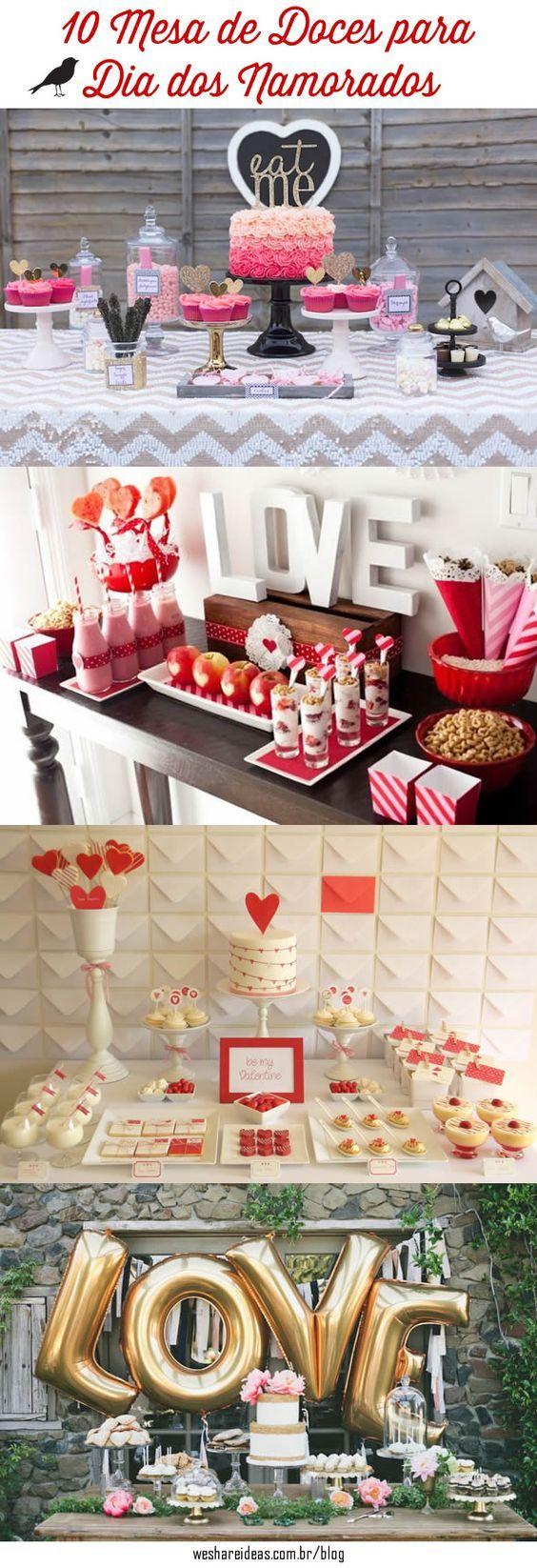 10 Mesas de Doces para Dia dos Namorados/ Valentine's Day.