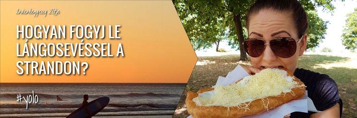 Hogyan fogyj le lángos evéssel a strandon? #yolo