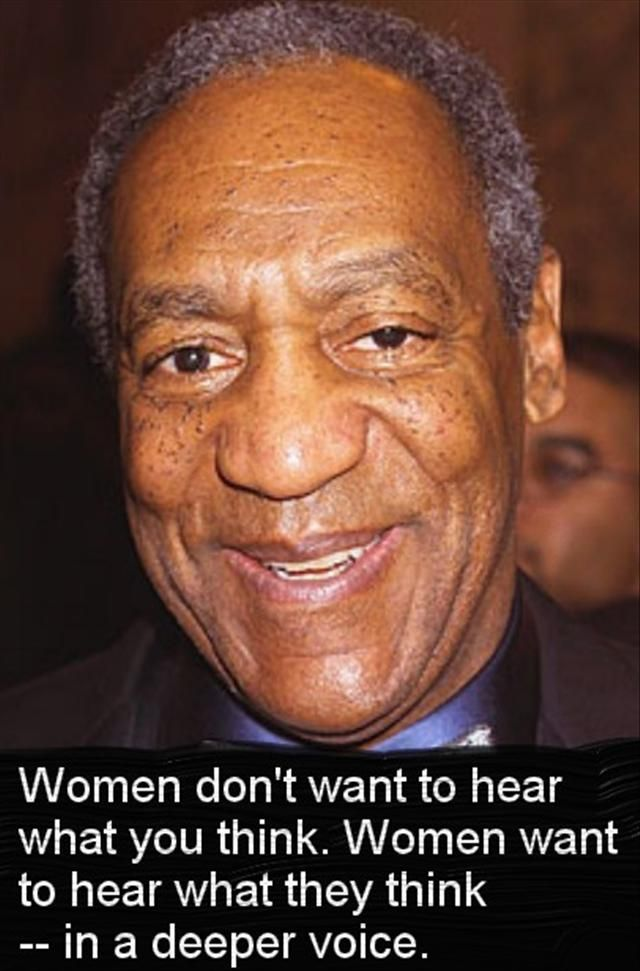 Funny quote by Bill Cosby. Hahaha