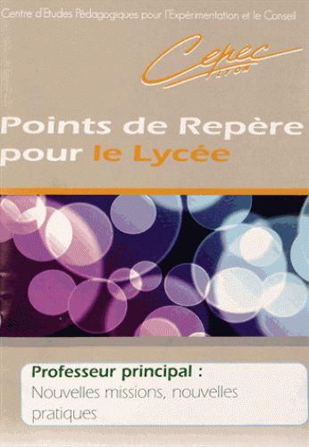 Le professeur principal : nouvelles missions, nouvelles pratiques http://cataloguescd.univ-poitiers.fr/masc/Integration/EXPLOITATION/statique/cataTITN.asp?id=948890
