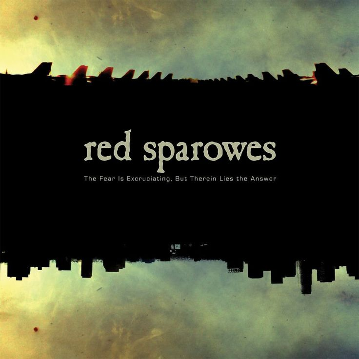 Red Sparowes – The Fear is Excrutiating