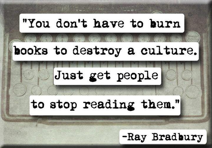 Ray BradburyBible Study, Reading, Fahrenheit 451, Little People, True Words, Strong Quotes, Raybradburi, Burning Book, Ray Bradbury