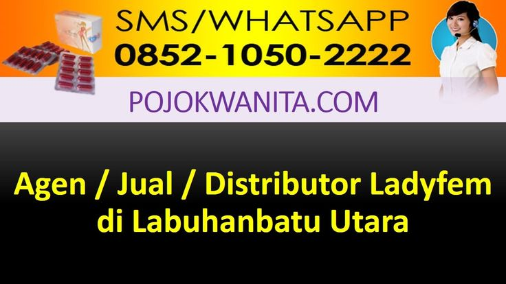[SMS/WA] 0852.1050.2222 - Ladyfem Labuhanbatu Utara | Sumatera Utara | A...