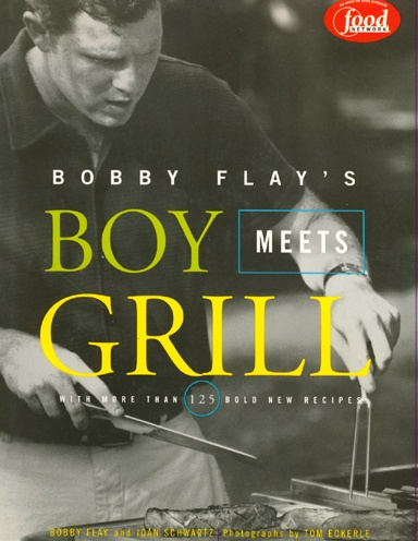 """Bobby Flay's """"Boy Meets Grill"""" Cookbook."""